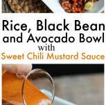Rice, Black Bean and Avocado Bowl with Fat-Free Sweet Chili Mustard Sauce