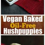 Vegan Baked Oil-Free Hushpuppies