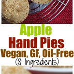 Apple Hand Pies (Vegan, Gluten-Free, Oil-Free)