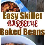 Easy Skillet BBQ Baked Beans