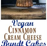 Vegan Mini Cinnamon Sugar Cream Cheese Bundt Cakes (Giveaway!)