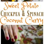 Sweet Potato, Chickpea and Spinach Coconut Curry & Oh She Glows Cookbook Giveaway!