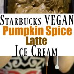 Vegan Starbucks Pumpkin Spice Latte Ice Cream (No-Churn!)