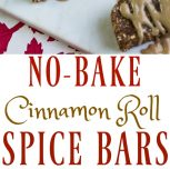 No-Bake Cinnamon Roll Spice Bars