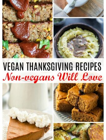 collage of vegan thanksgiving main dishes, sides and desserts