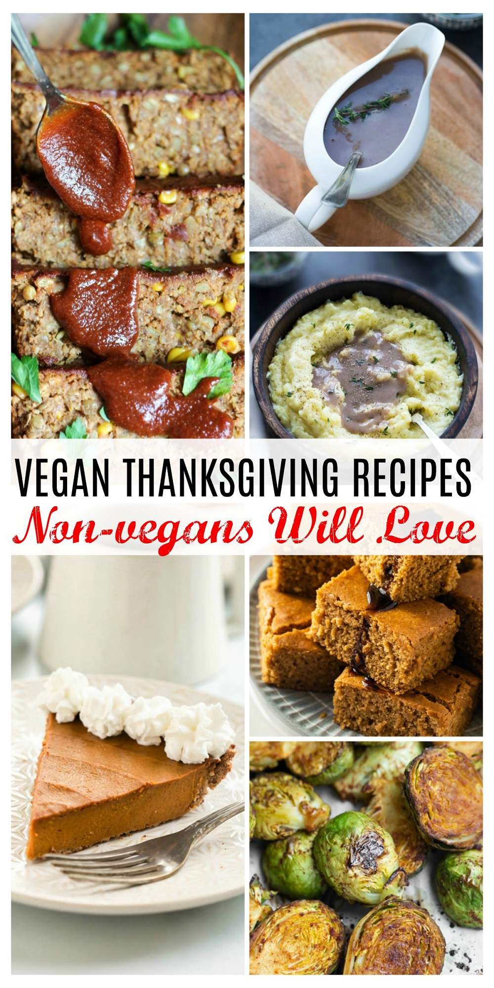 collage of vegan Thanksgiving main courses, sides and desserts