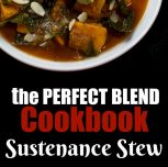 Sustenance Stew from The Perfect Blend Cookbook (Giveaway!)