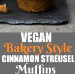 Vegan Bakery Style Cinnamon Streusel Muffins
